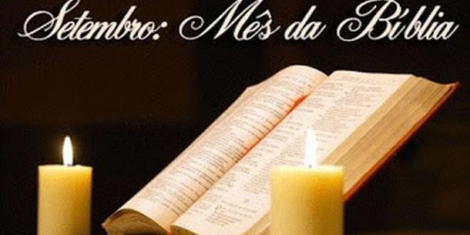 Teve início o mês da Bíblia, a qual devemos conhecer, amar e difundir como nos pede o Papa Francisco