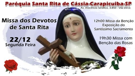 Missa dos Devotos de Santa Rita – 22 de Dezembro