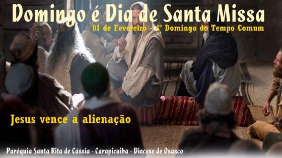 MISSAS – CELEBRAÇOES – BATISMOS: DOMINGO 01 DE FEVEREIRO