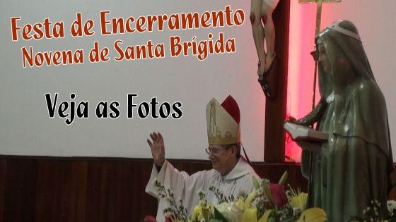 Fotos da Festa de Encerramento da Novena de Santa Brígida